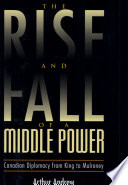 The Rise and Fall of a Middle Power