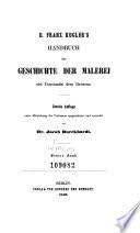 D  Franz Kugler s Handbuch der Geschichte der Malerei seit Constantin dem Grossen
