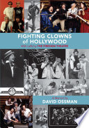 Fighting Clowns Of Hollywood: With Laffs By THE FIRESIGN THEATRE : the on-coming reagan era recounts the...
