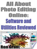 All About Photo Editing Online   Software and Utilities Reviewed