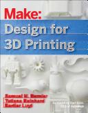 Make: Design for 3D Printing