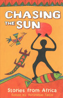 Chasing the Sun : Stories from Africa Book Cover