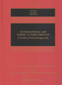 International Law  Norms  Actors  Process  A Problem Oriented Approach