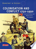 Colonisation and Conflict 1750 1990