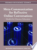 Meta Communication for Reflective Online Conversations  Models for Distance Education