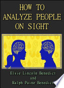 How To Analyze People On Sight Through The Science Of Human Analysis The Five Human Types