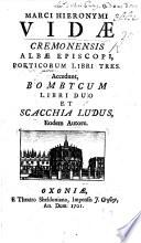 M. H. V. ... Poeticorum Libri tres. Accedunt Bombycum libri duo et Scacchia Ludus, eodem Autore. [Edited by B. Kennett.]