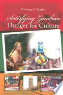 Satisfying Zambian Hunger For Culture