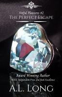 The Perfect Escape  Sinful Pleasures  2  Book PDF