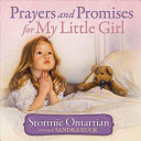 Prayers And Promises For My Little Girl : daughters....