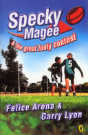 Specky Magee & The Great Footy Contest : rules football team: booyong high lions,...