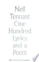 One Hundred Lyrics and a Poem
