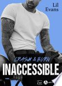Inaccessible – Crash & Burn (teaser)