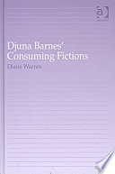Djuna Barnes  Consuming Fictions