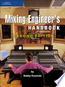 The Mixing Engineer s Handbook  Second Edition