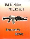 M4 Carbine  M16A2 W E