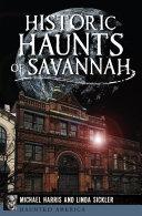 Historic Haunts of Savannah