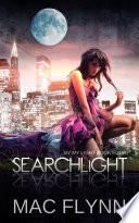 Searchlight  By My Light  Book Four  Werewolf Shifter Romance