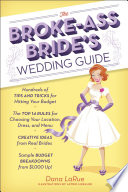 The Broke Ass Bride s Wedding Guide