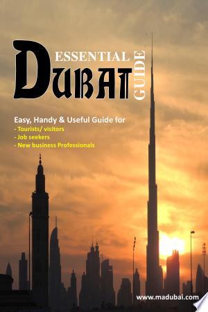 Essential Dubai Guide