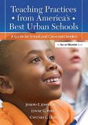 Teaching Practices from America s Best Urban Schools