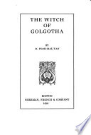The Witch of Golgotha