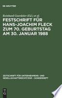 Festschrift für Hans-Joachim Fleck zum 70. Geburtstag am 30. Januar 1988