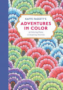 Kaffe Fassett s Adventures in Color  Adult Coloring Book
