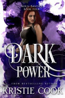Dark Power by Kristie Cook