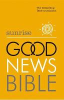 Sunrise Good News Bible