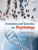 Evolution and Genetics for Psychology