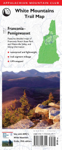 AMC Map  Franconia   Pemigewasset  White Mountains Trail Map