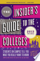 The Insider s Guide to the Colleges  2013