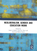 Neoliberalism  Gender and Education Work