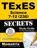 TExES Science 7 12  236  Secrets Study Guide