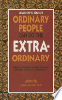 Ordinary People Can Do The Extraordinary