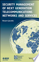 Security Management Of Next Generation Telecommunications Networks And Services book
