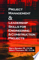Project Management  Leadership Skills for Engineering   Construction Projects