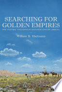 Searching for Golden Empires