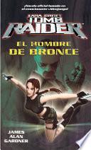 El Hombre de Bronce