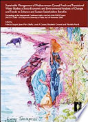 Sustainable management of Mediterranean coastal fresh and transitional water bodies  a socio economic and environmental analysis of changes and trends to enhance and sustain stakeholders benefits