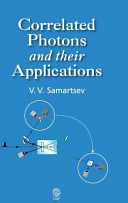 Correlated Photons And Their Applications book