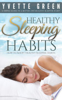 Healthy Sleeping Habits  How to Adopt Healthy Sleeping Habits