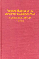 Personal Memories Of The Days Of The Spanish Civil War In Catalan And English