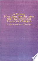 A Model Four Semester Syllabus for Transcultural Theology Overseas Taught In Tanzania From August 1981 To