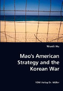 Mao S American Strategy And The Korean War book