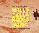 Halls Creek Rodeo Song Book
