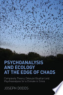 Psychoanalysis And Ecology At The Edge Of Chaos : play in the climate change debate through its...