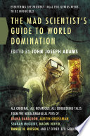 The Mad Scientist s Guide to World Domination