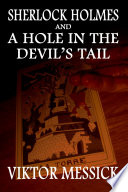 Sherlock Holmes and a Hole in the Devil s Tail